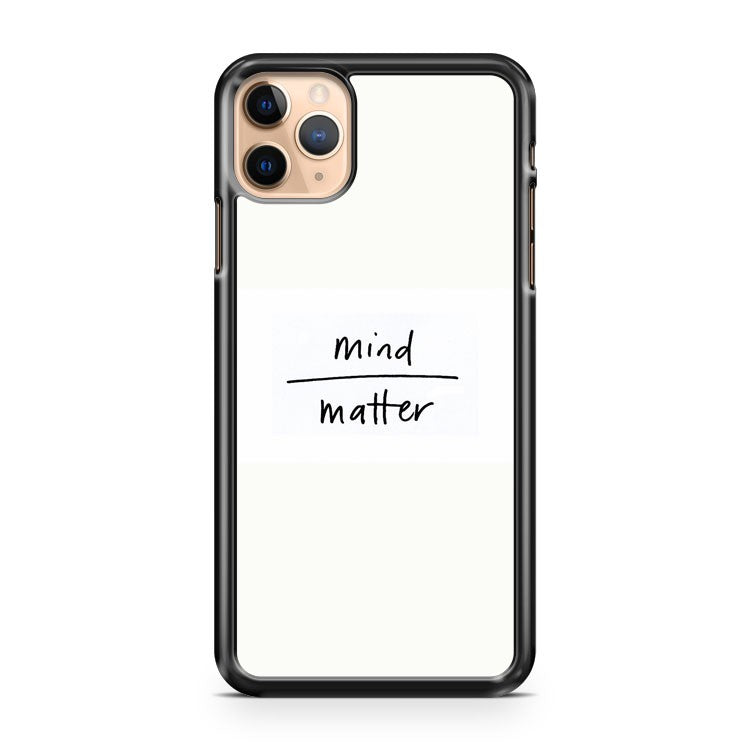 Mind Over Matter iPhone 11 Pro Max Case Cover