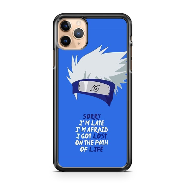 NARUTO KAKASHI QUOTE ART iPhone 11 Pro Max Case Cover