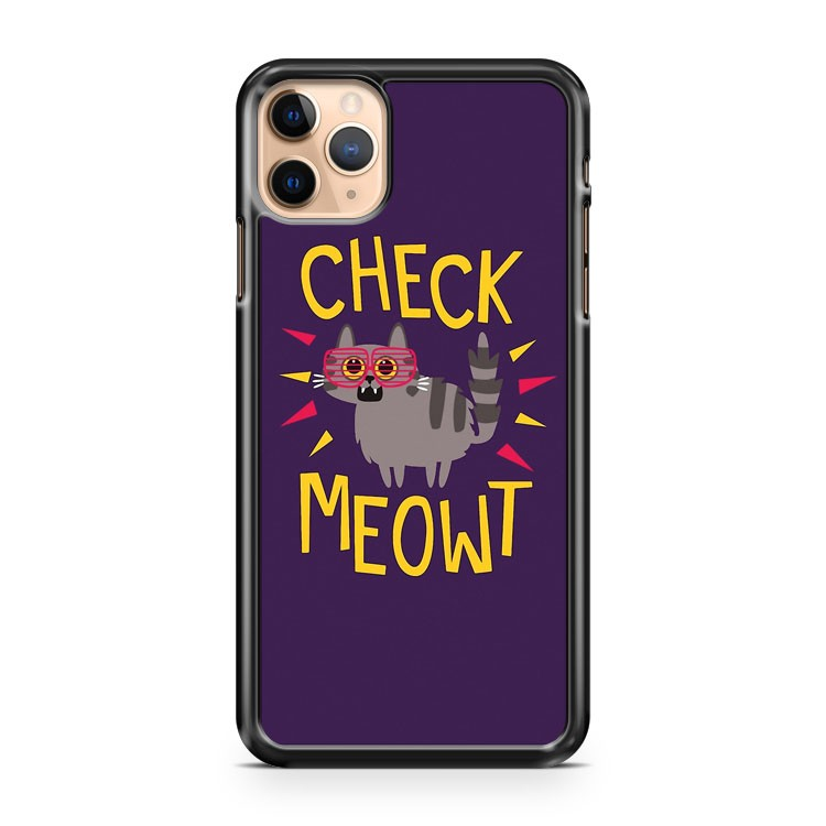 Check Meowt iPhone 11 Pro Max Case Cover | CaseSupplyUSA