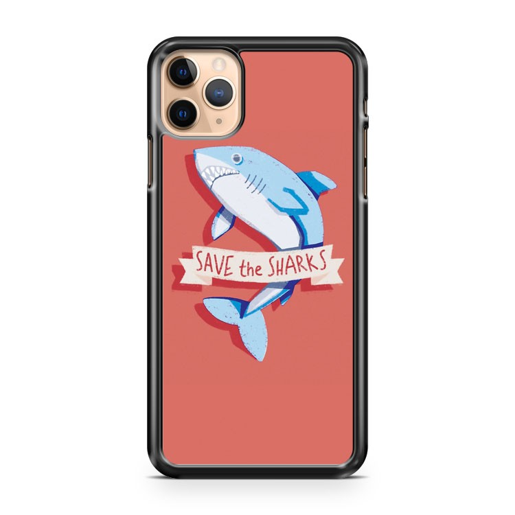 Save The Sharks iPhone 11 Pro Max Case Cover
