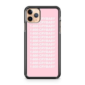 1 800 Cry Baby iPhone 11 Pro Max Case Cover | CaseSupplyUSA