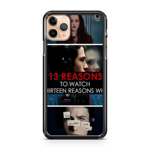 13 reasons why to watch thirteen reasons iPhone 11 Pro Max Case Cover | CaseSupplyUSA
