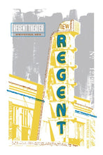 Load image into Gallery viewer, Regent Theater Sign Screen Print