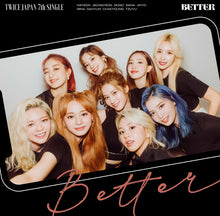 "Load image into Gallery viewer, TWICE Japan 7th Single ""BETTER"" ONCE Japan Limited Edition (CD Only)"