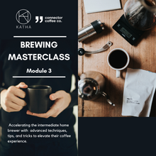 Load image into Gallery viewer, The Coffee Masterclass Series : 3 Modules Package