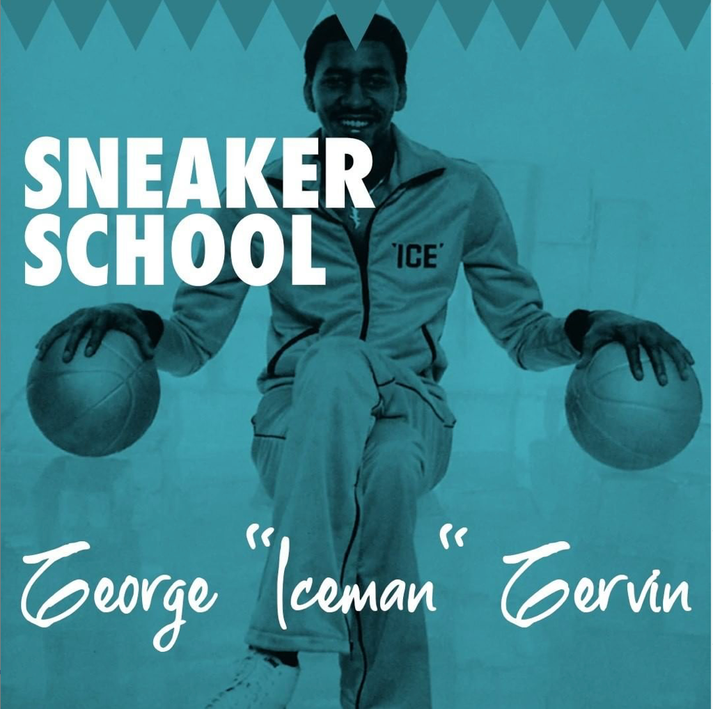 "Sneaker School - ""The Iceman"""