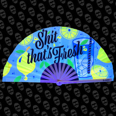 S**t That's Fresh UV Fan