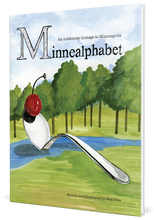 Load image into Gallery viewer, Minnealphabet: An outdoorsy homage to Minneapolis