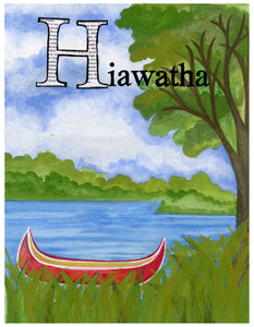 H is for Hiawatha