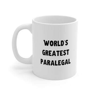 Paralegal Gift Mug - World's Greatest Paralegal - Ceramic Coffee Mug