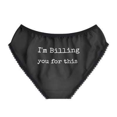 I'm Billing You For This Women's Briefs