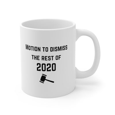 Motion to Dismiss 2020 Mug - The Legal Boutique