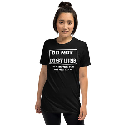 Law Student T Shirt - Do Not Disturb Bar Exam White - Premium Unisex Short Sleeve Shirt - The Legal Boutique