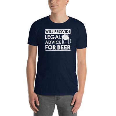 Lawyer Gift T Shirt - Will Provide Legal Advice for Beer - Unisex Short Sleeve Shirt - The Legal Boutique