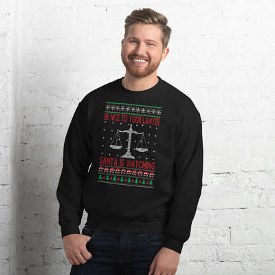 Ugly Christmas Sweater - Be Nice to Your Lawyer, Santa is Watching - Unisex Crew Neck Sweatshirt - The Legal Boutique