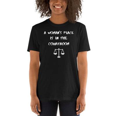 Attorney T Shirt - A Woman's Place is in the Courtroom White - Premium Unisex Short Sleeve Shirt - The Legal Boutique