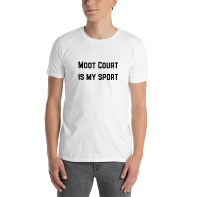 Moot Court is my Sport Dark - Short-Sleeve Unisex T-Shirt - The Legal Boutique
