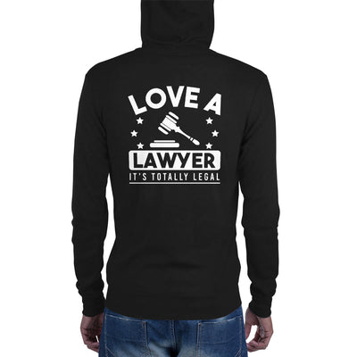 Love a Lawyer, It's Totally Legal Zip Hoodie - The Legal Boutique