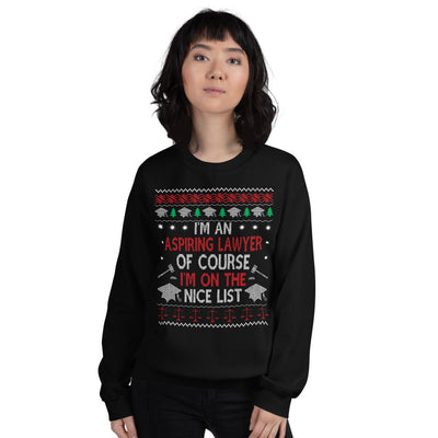 Ugly Christmas Sweater - I'm an Aspiring Lawyer, Of Course I'm on the Nice List - Unisex Crew Neck Sweatshirt - The Legal Boutique