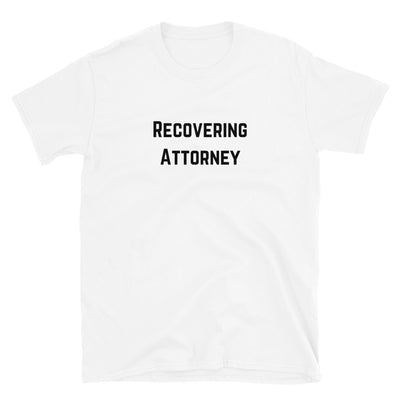 Lawyer T Shirt - Recovering Attorney Black - Unisex Short Sleeve Shirt - The Legal Boutique