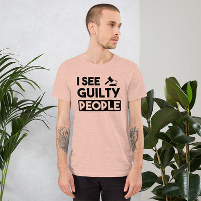 Attorney T Shirt - I See Guilty People - Unisex Short Sleeve Shirt - The Legal Boutique