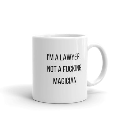 Attorney Gift Mug - I'm A Lawyer, Not A Magician - Office Coffee Mug - The Legal Boutique