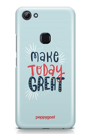 """Make Today Great"" Vivo Y83 Printed Back Cover Case"