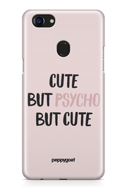 """Cute But Psycho"" Oppo Printed Back Cover Case"