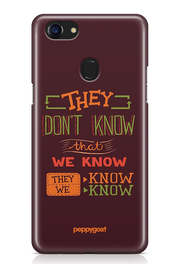 """Do They Know"" Oppo Printed Back Cover Case"