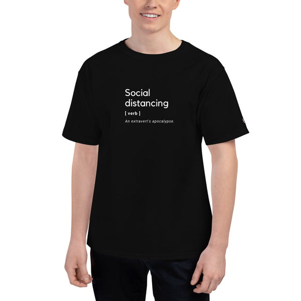 Champion T-Shirt - Social distancing - Extraverts
