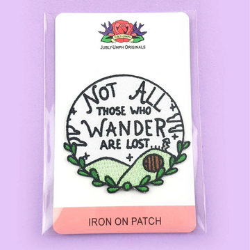 JUBLY UMPH NOT ALL WHO WANDER ARE LOST EMBROIDERED PATCH