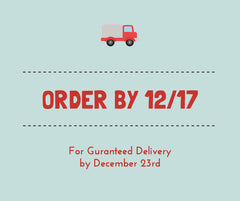 order by dec 17 for christmas delivery