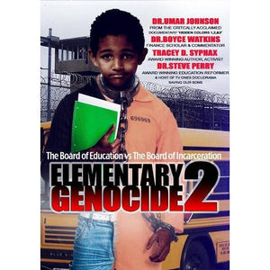 Elementary Genocide 2 The Board Of Education vs The Board Of Incarceration