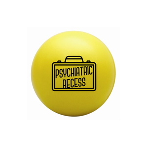 Is It Just Me? 'Psychiatric Recess' Stress Ball