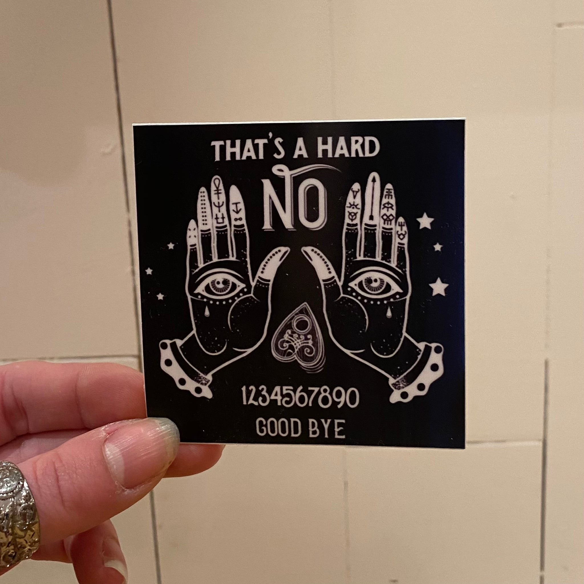 That's a Hard No Ouija Vinyl Sticker