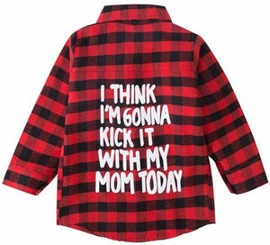 Kick it with my Mom Kids Flannel