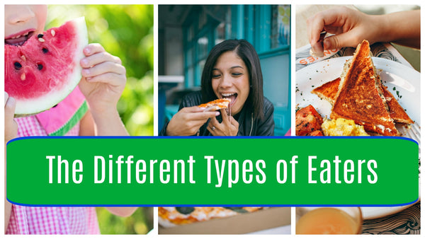 Types of Eaters