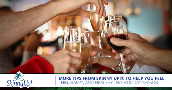 More Tips From Skinny Up!® To Help You Feel Thin, Happy, And Healthy This Holiday Season