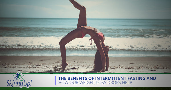 The Benefits Of Intermittent Fasting And How Our Weight Loss Drops Help