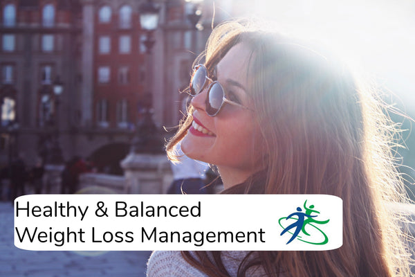 Healthy & Balanced Weight Loss Management