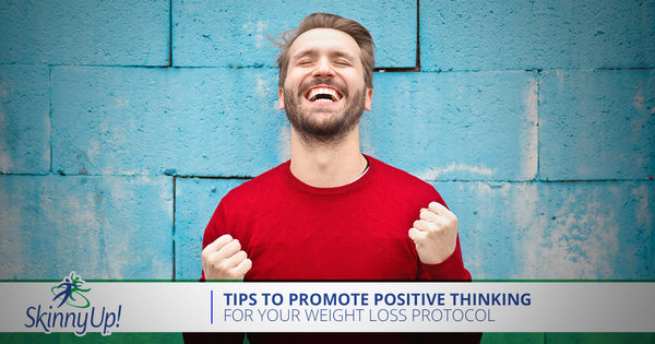 Tips To Promote Positive Thinking For Your Weight Loss Protocol