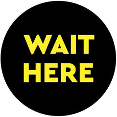 Wait here sticker
