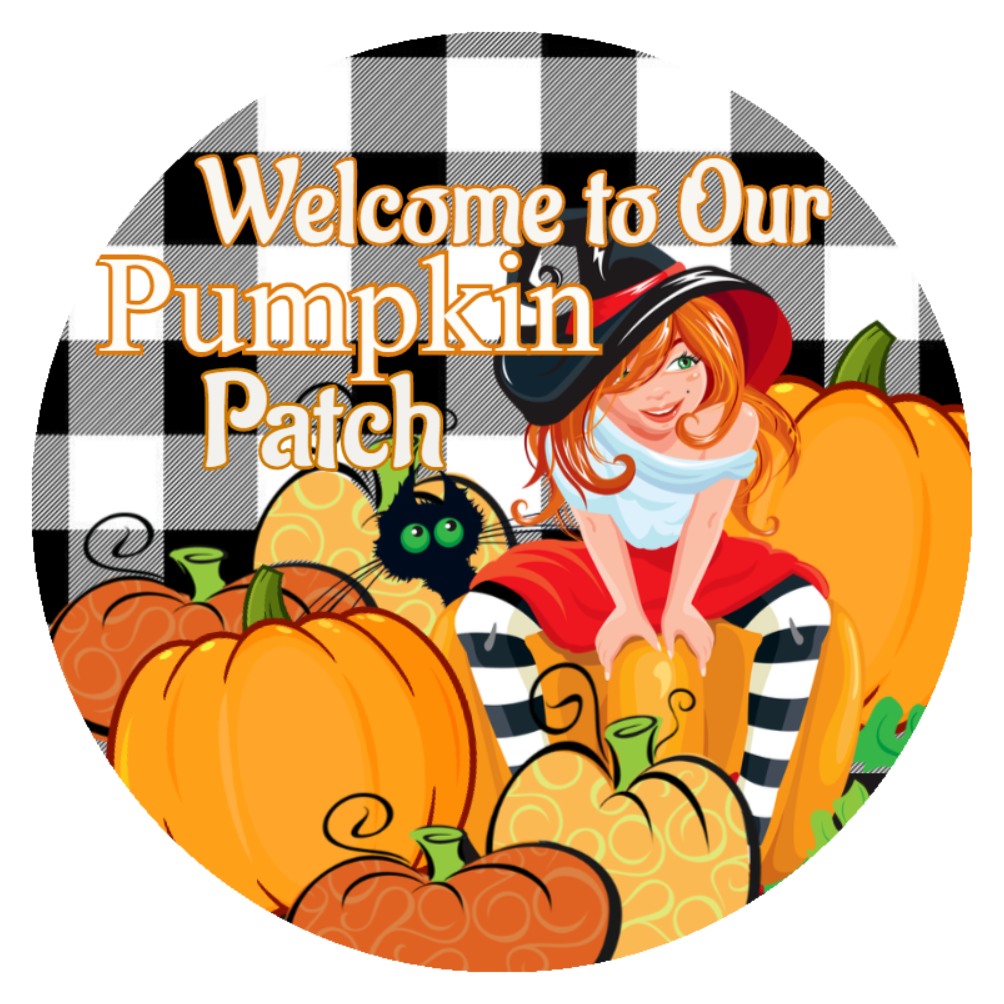 Welcome to Our Pumpkin Patch Sign 8