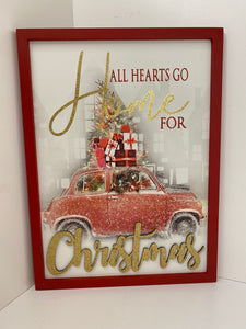 All Hearts Go Home For Christmas Sign