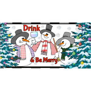 "Drink and Be Merry Snowman Sign 6""H x 12""L"