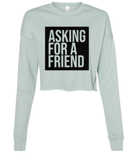 dusty blue asking for a friend cropped sweatshirt