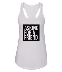 white for a friend racerback tank top