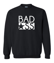 Load image into Gallery viewer, black bad ass sweatshirt