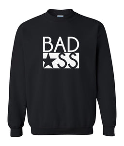 black bad ass sweatshirt
