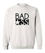Load image into Gallery viewer, white bad ass sweatshirt